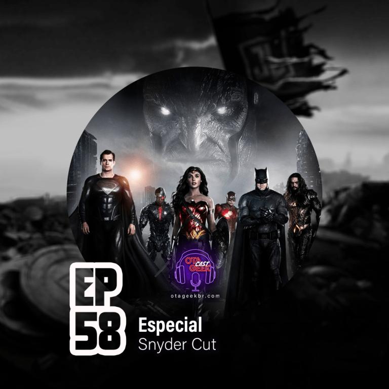 Podcast Snyder Cut Otageek