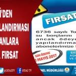 ASKİ'DEN BORÇ YAPILANDIRMASI  BOZULANLARA BÜYÜK FIRSAT