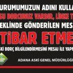 ASKİ'DEN ÖNEMLİ UYARI !