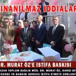 DR. MURAT ÖZ, SİYASETE KURBAN EDİLMEMELİ