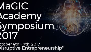 """Disruptive Entrepreneurship"" Tema Simposium MaGIC Academy 2017"