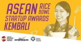 Pencalonan Anugerah ASEAN Rice Bowl Startup 2018 Dibuka