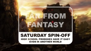 High School Prodigies Have It Easy Even In Another World Saturday Spin-off Far From Fantasy Title