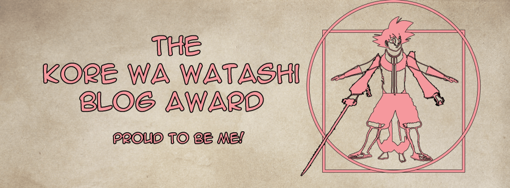 The Kore Wa Watashi Blog Award