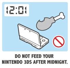 Ne nourrissez pas votre Nintendo 3DS après minuit.
