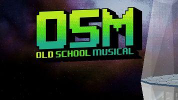 OSM Old School Musical