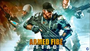 Armed Fire Attack – Game Mobile FPS giải trí hấp dẫn