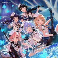 BanG Dream! Girls Band Party!: Morfonica - Daylight (1st Single)
