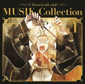 ClassicaLoid MUSIK Collection I