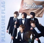 Dream Festival! OP&ED – Pleasure Flag / Shinai Naru Yume e!