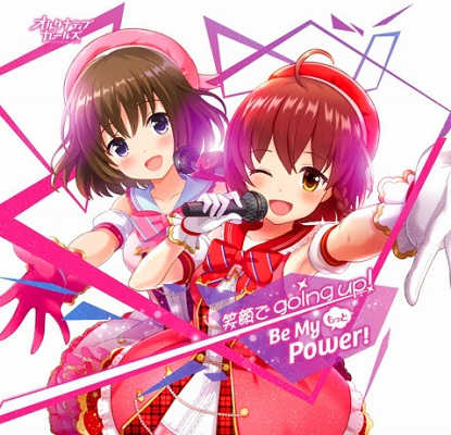 Alternative Girls Character Song - Motto Be My Power!/Egao de going up!