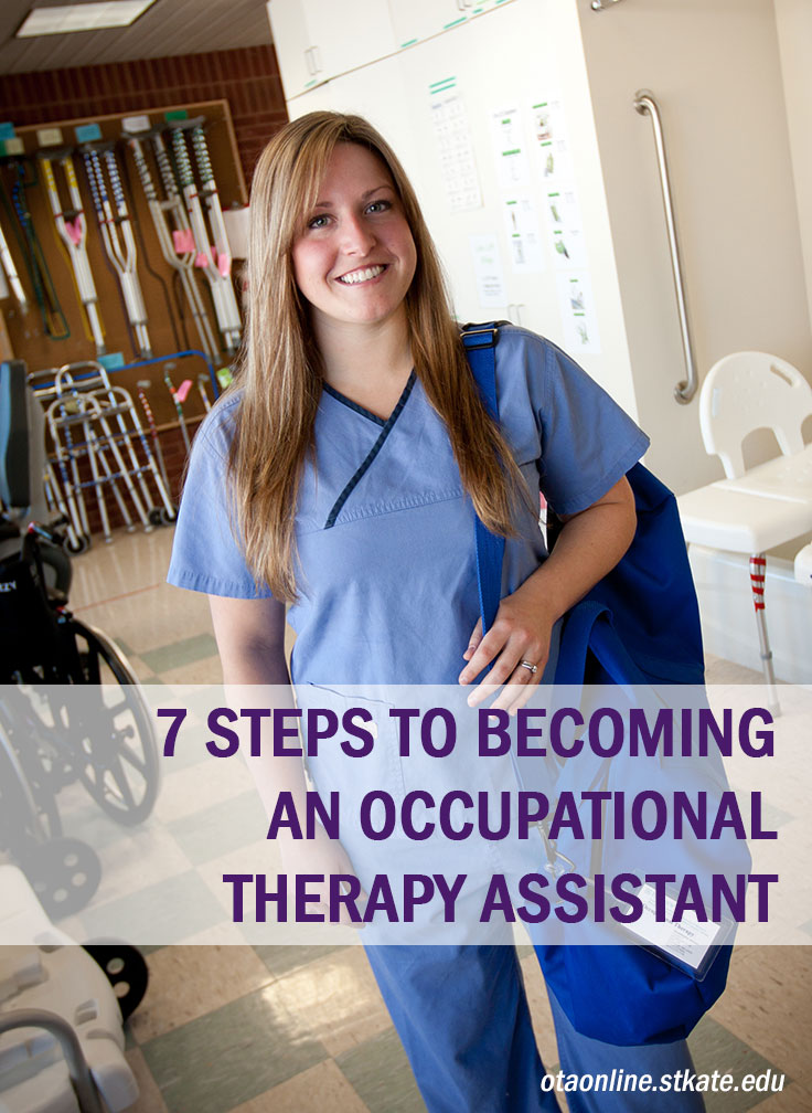 7 Steps to Becoming an Occupational Therapy Assistant