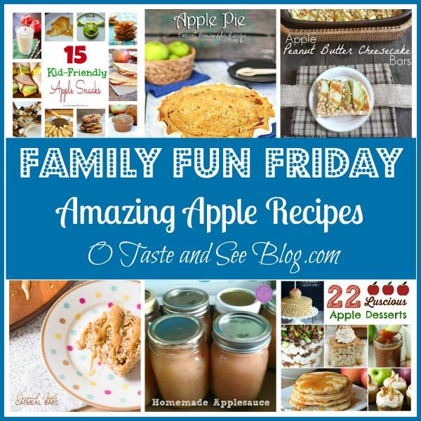 Amazing Apple Recipes on Family Fun Friday