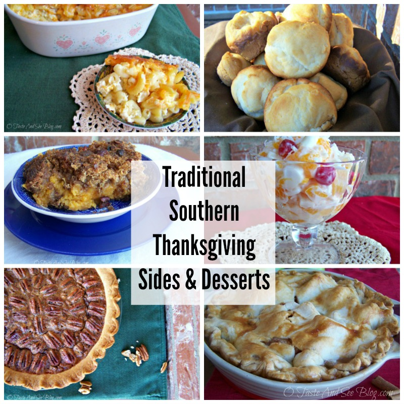 O taste and see traditional southern thanksgiving sides for Traditional southern thanksgiving dinner menu