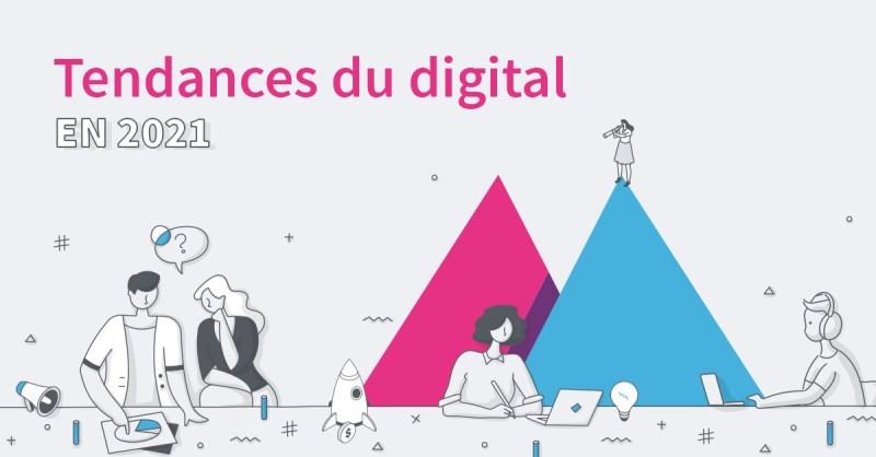 tendances digital 2021 1