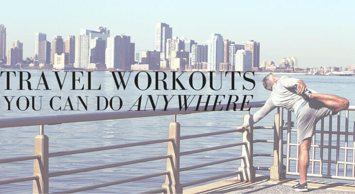 Travel Workouts You Can Do Anywhere