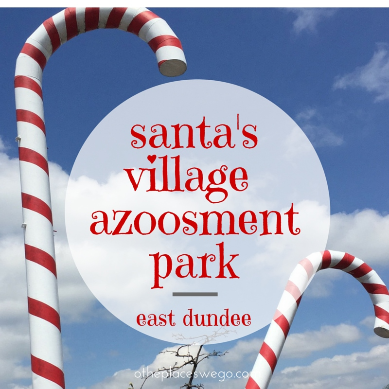 Review of santas village azoosment park East Dundee Illinois