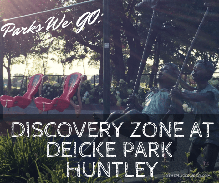 Parks We GO- Discovery Zone at Deicke Park