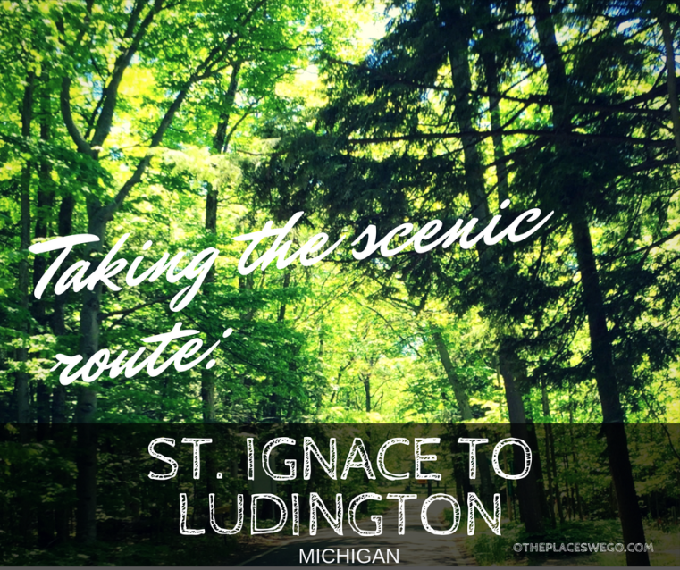 Scenic Route St. Ignace to Ludington