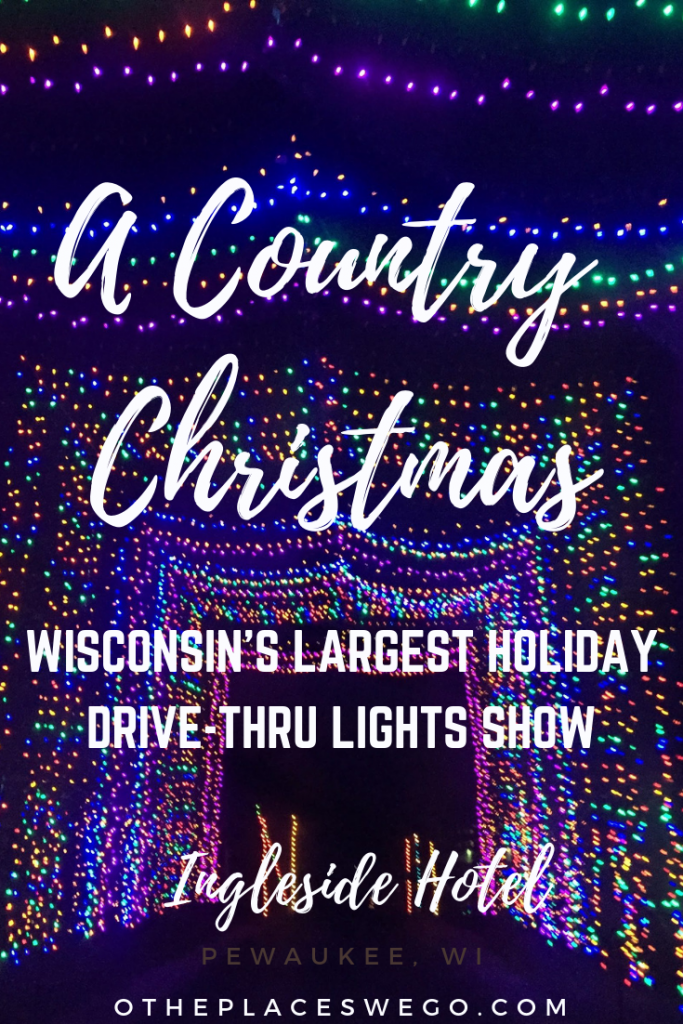 Holiday Fun at Country Christmas, Wisconsin's largest holiday light show, located at Ingleside Hotel in Pewaukee.