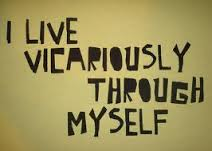 vicarious living
