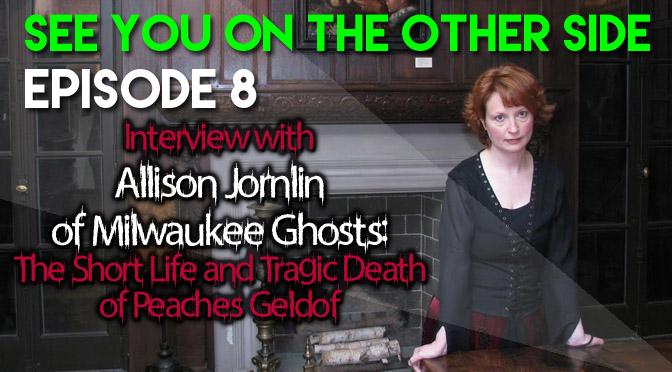 Allison Jornlin of Milwaukee Ghosts: Short Life and Tragic Death of Peaches Geldof
