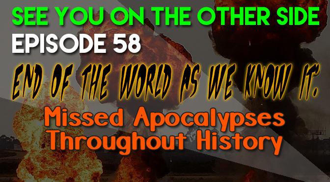 End of the World As We Know It: Missed Apocalypses Throughout History