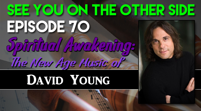 Spiritual Awakening: The New Age Music of David Young