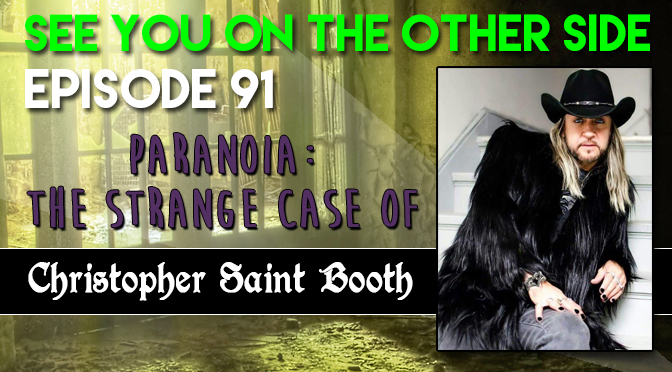 Paranoia: The Strange Case of Christopher Saint Booth