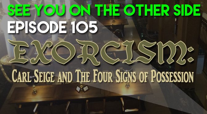 105 exorcism carl seige and the four signs of possession see exorcism carl seige and the four signs of possession solutioingenieria Gallery