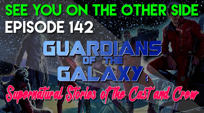Guardians of the Galaxy: Supernatural Stories of the Cast and Crew