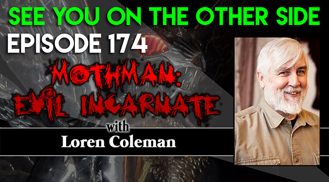Mothman: Evil Incarnate with Loren Coleman