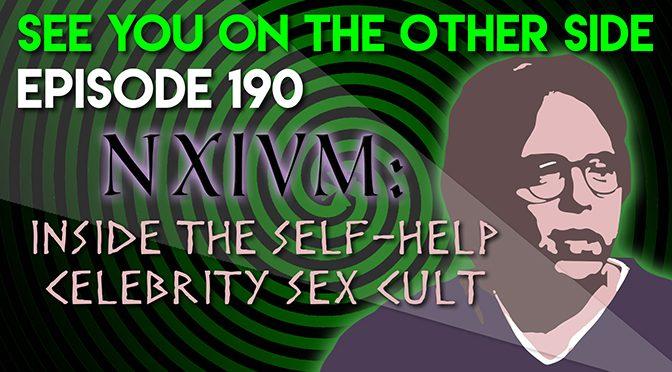 NXIVM: Inside the Self-Help Celebrity Sex Cult