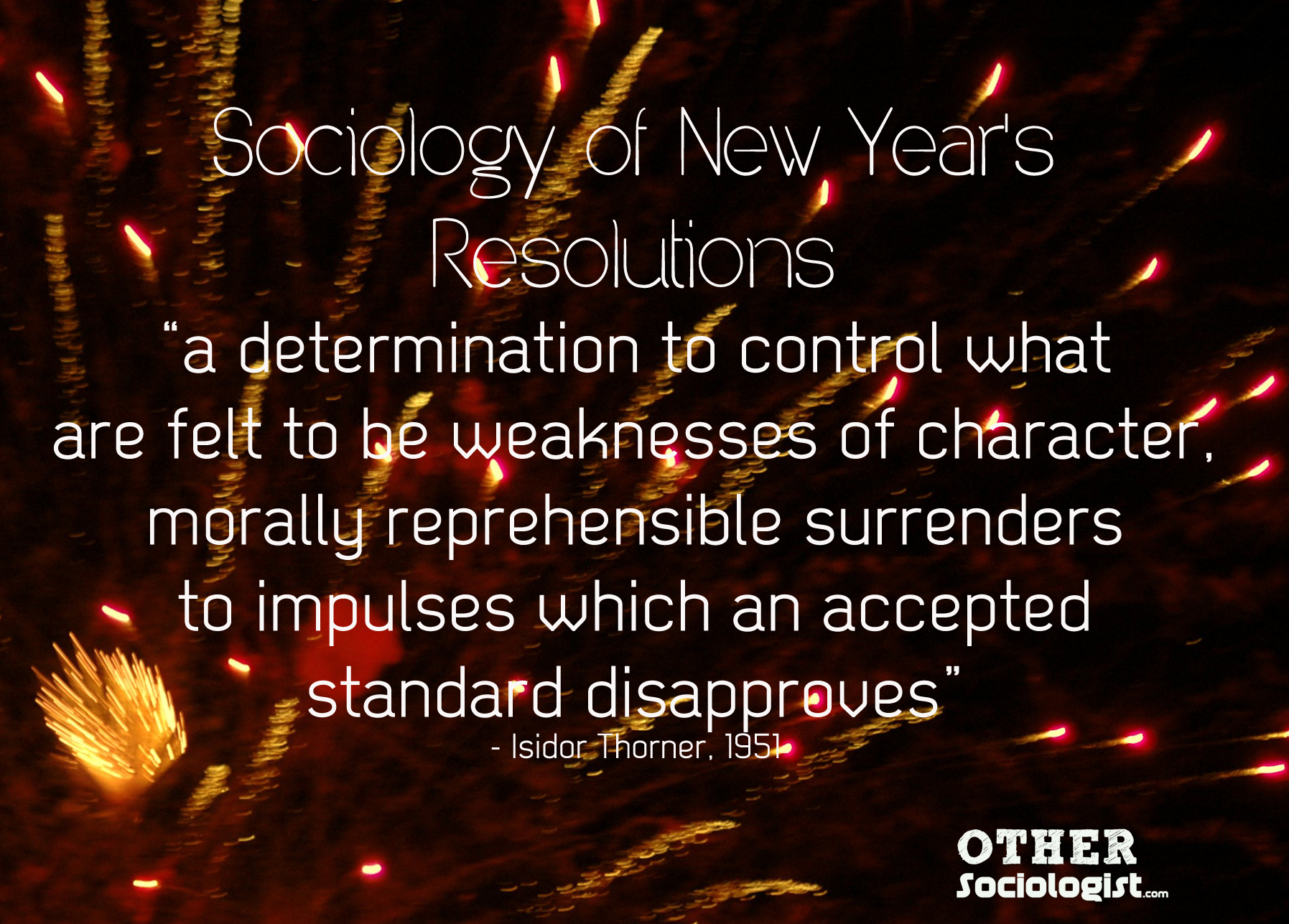 The Surprising Cultural History Of New Year S Resolutions The Other Sociologist