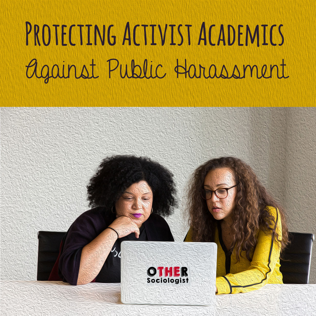 Protecting Activist Academics Against Public Harassment