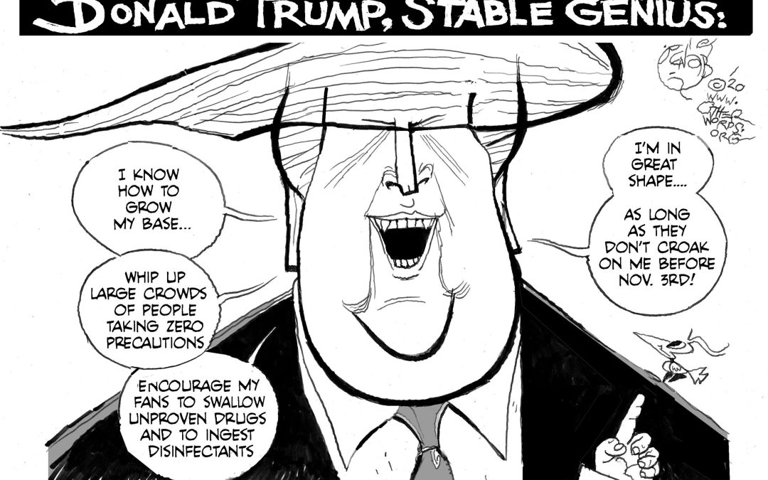 Prescriptions from a Stable Genius