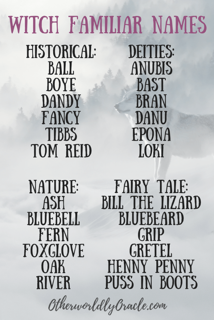 Historical, Fairy Tale, Natural, and Deity Wiccan Familiar Names
