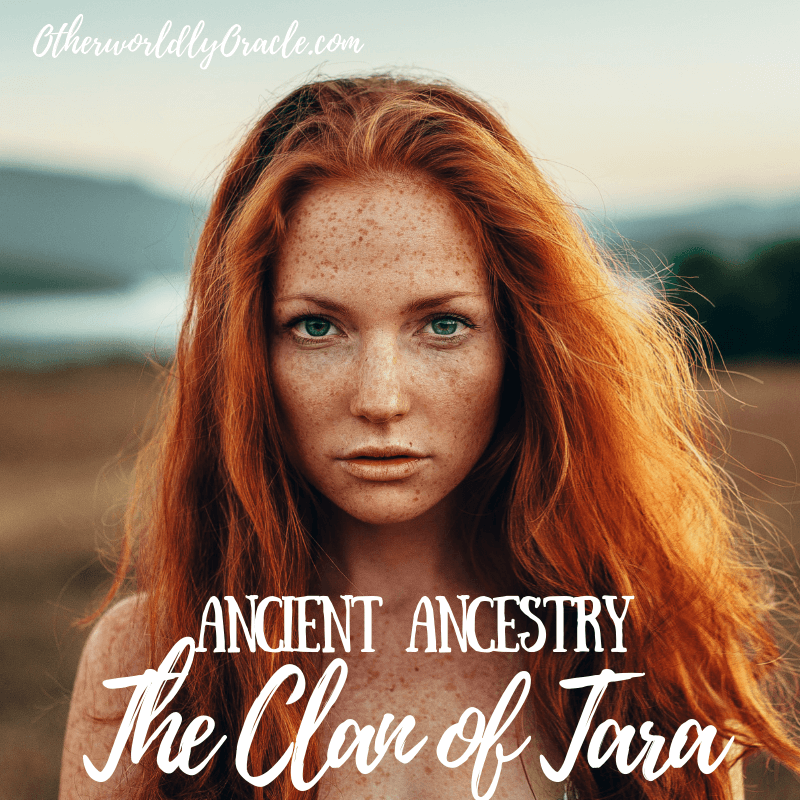 Ancient Ancestry: The Clan of Tara, 7 Mothers of Europe, and More