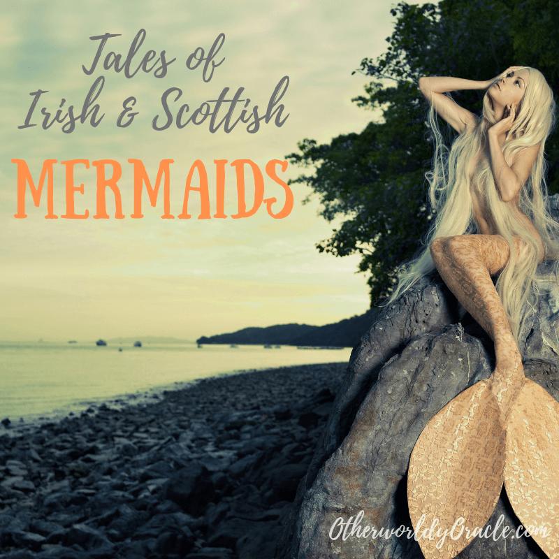 Scottish & Irish Mermaids: Merrows, Selkies, and the Water Kelpie
