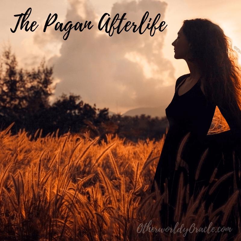 The Pagan Afterlife: Summerland, Celtic Otherworld & More!