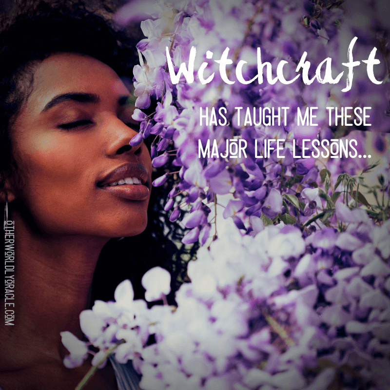 Witchcraft Taught Me These Major Life Lessons