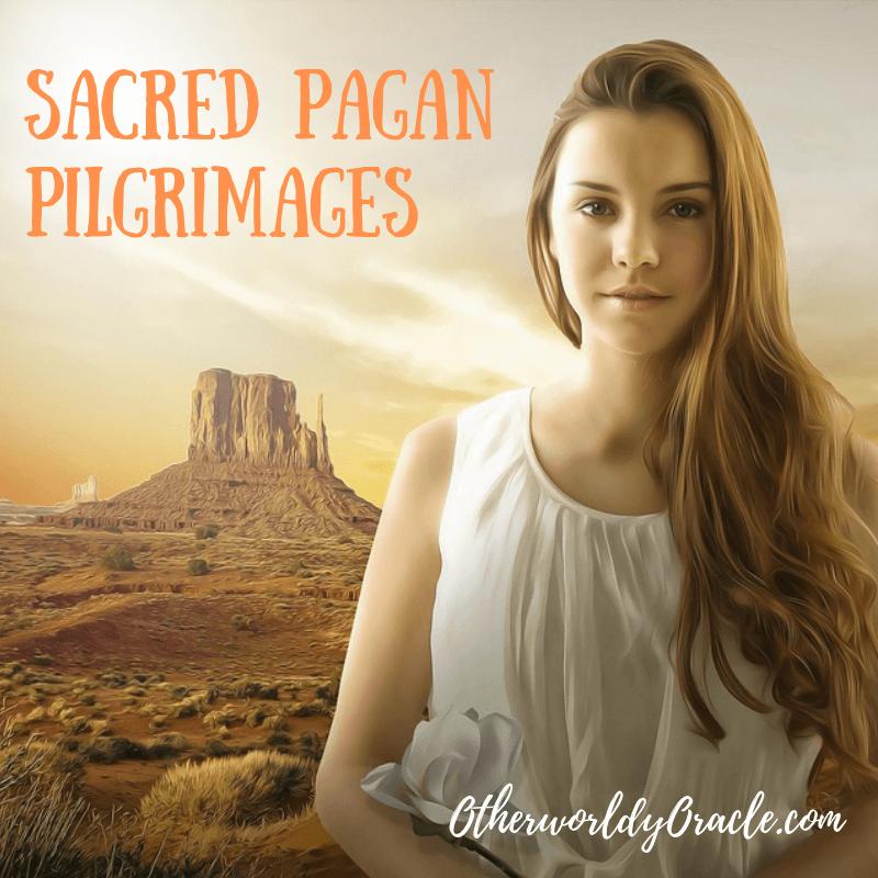 sacred pagan pilgrimages