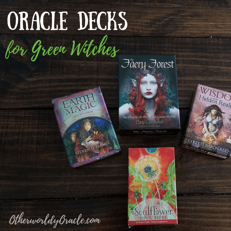4 of the BEST Oracle Decks for Green Witches!!!