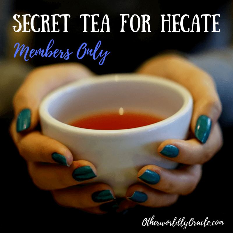 For Members Only: A Secret Tea Recipe for Hecate, Goddess of Witches