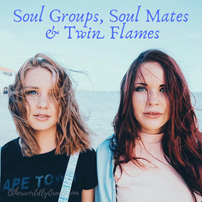 The TRUTH About Soul Groups, Soul Mates and Twin Flames
