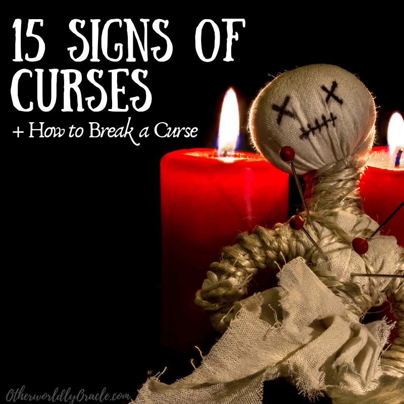 15 Signs of Curses: Are You REALLY Cursed PLUS How to Break Curses