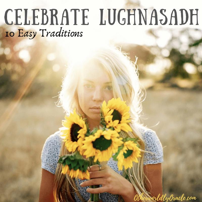 Lughnasadh: 10 EASY Ways to Celebrate First Harvest