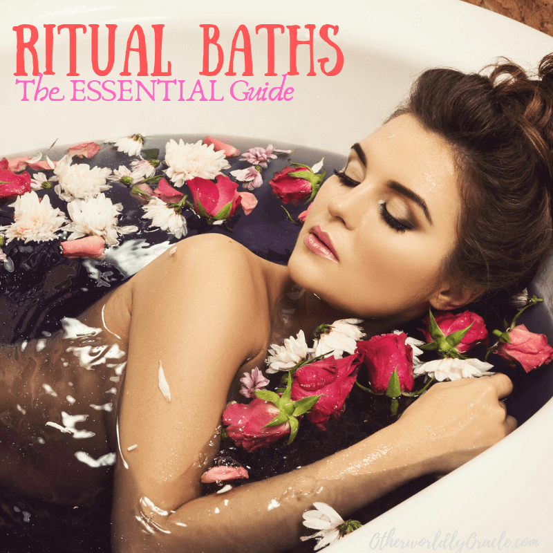Ritual Baths: The ESSENTIAL Guide to Spell and Spiritual Bathing