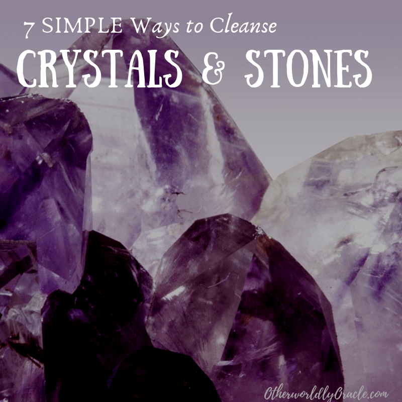 7 EASY Ways to Cleanse Crystals and Stones of Negative Energy