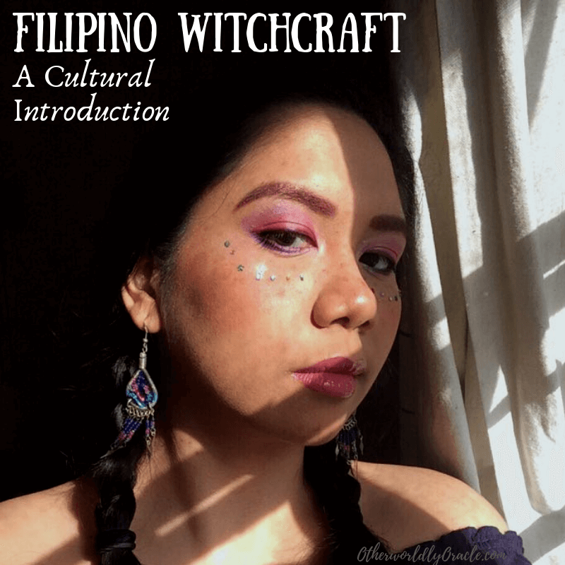 Witchcraft in the Philippines: A Cultural Intro by a Filipino Witch